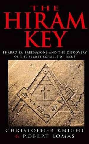 Knight, C: The Hiram Key de Robert Lomas
