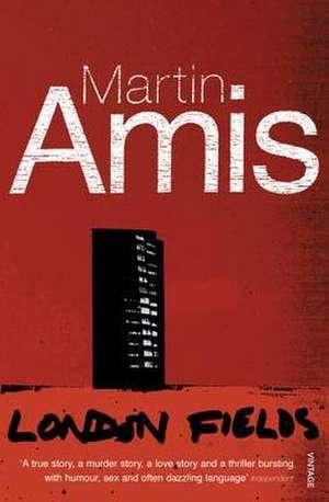 London Fields de Martin Amis