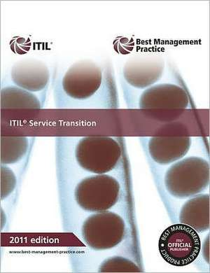ITIL Service Transition:  Guidance for Practitioners de The Cabinet Office