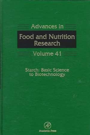 Starch: Basic Science to Biotechnology de Steve Taylor