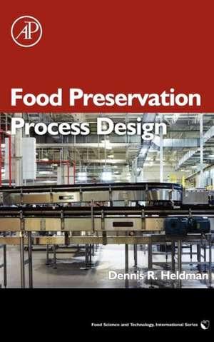 Food Preservation Process Design de Dennis R. Heldman