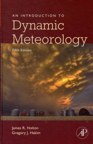An Introduction to Dynamic Meteorology de James R. Holton