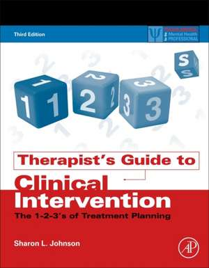 Therapist's Guide to Clinical Intervention 2nd Edition Book 1-2-3's of Treatment