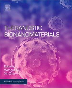 Theranostic Bionanomaterials de Wenguo Cui
