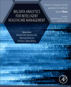 Big Data Analytics for Intelligent Healthcare Management de Nilanjan Dey