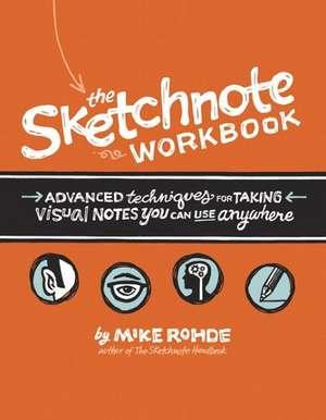 The Sketchnote Workbook de Mike Rohde