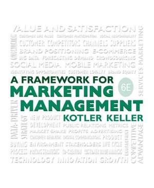 A Framework for Marketing Management de Philip Kotler