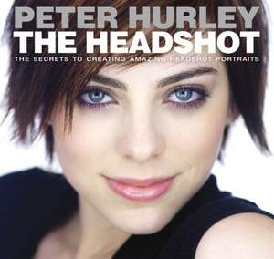 The Headshot de Peter Hurley