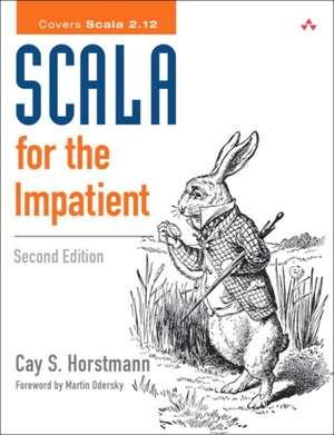 Scala for the Impatient de Cay S. Horstmann