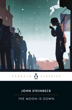 The Moon is Down de John Steinbeck