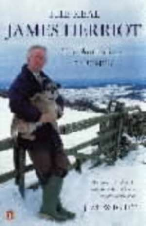 The Real James Herriot: The Authorized Biography de Jim Wight