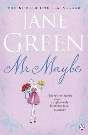Mr Maybe de Jane Green
