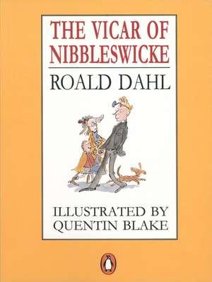 The Vicar of Nibbleswicke de Roald Dahl