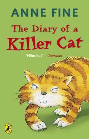 The Diary of a Killer Cat de Anne Fine