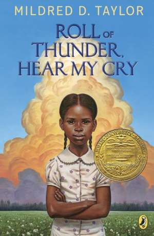 Roll of Thunder, Hear My Cry de Mildred D. Taylor