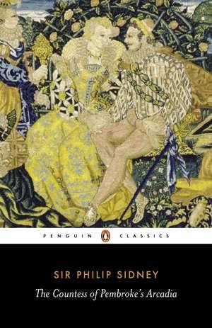 The Countess of Pembroke's Arcadia de Philip Sidney