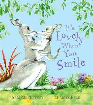 It's Lovely When You Smile de Sam McBratney