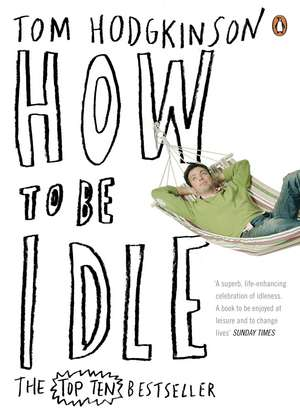 How to be Idle imagine