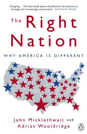 The Right Nation: Why America is Different de Adrian Wooldridge