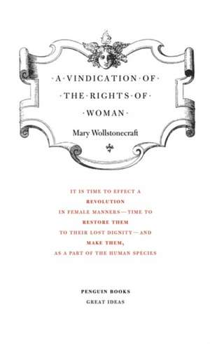 A Vindication of the Rights of Woman de Mary Wollstonecraft