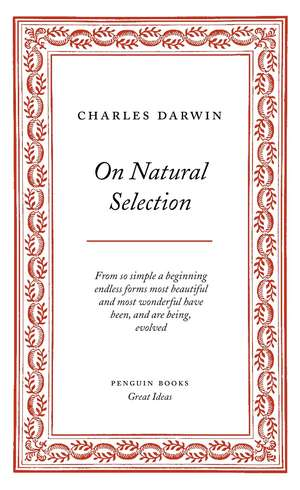On Natural Selection de Charles Darwin
