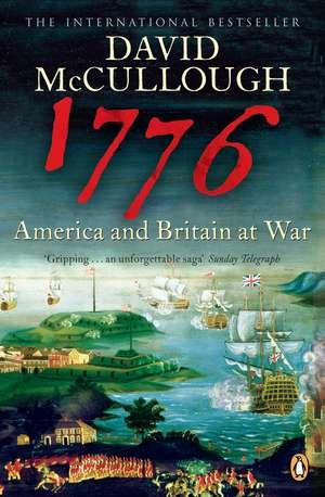 1776: America and Britain at War de David McCullough