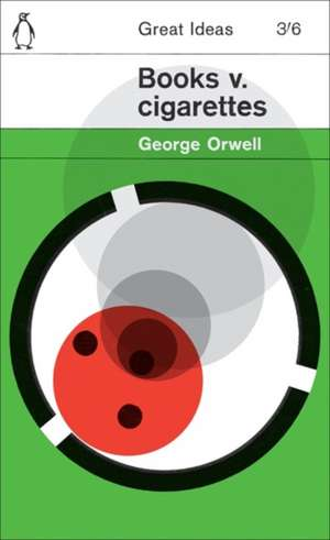 Books v. Cigarettes de George Orwell