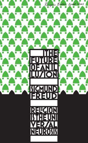 The Future of an Illusion de Sigmund Freud