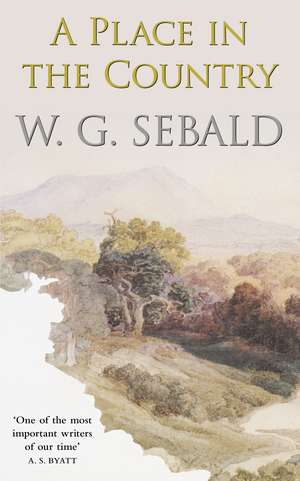A Place in the Country de W. G. Sebald
