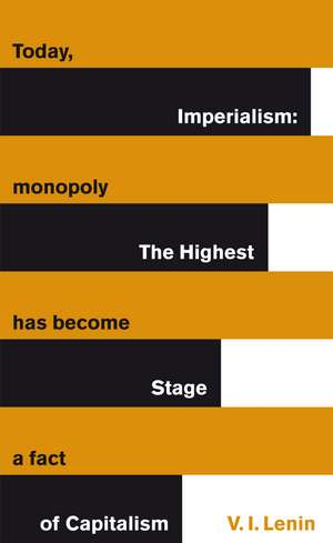 Imperialism: The Highest Stage of Capitalism