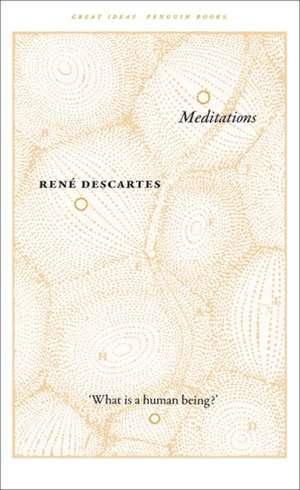 Meditations de René Descartes