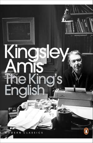 The King's English de Kingsley Amis