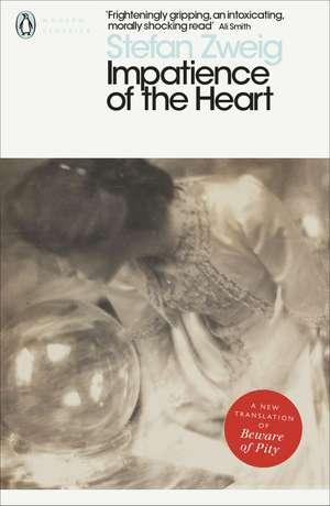 Impatience of the Heart de Stefan Zweig