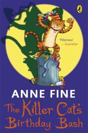 The Killer Cat's Birthday Bash de Anne Fine