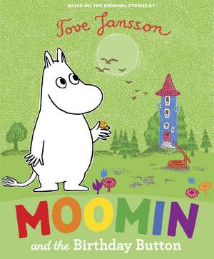 Moomin and the Birthday Button de Tove Jansson