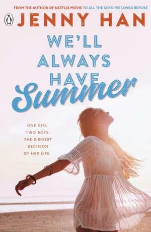 We'll Always Have Summer de Jenny Han