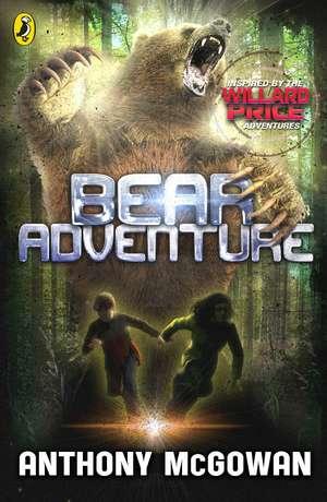 Willard Price: Bear Adventure de Anthony McGowan