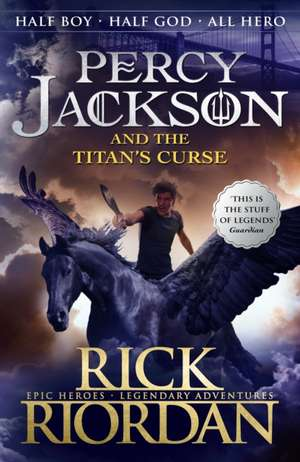 The Titan's Curse : Percy Jackson and the Olympians vol 3 de Rick Riordan