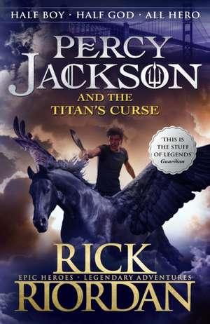 The Titan's Curse : Percy Jackson and the Olympians vol 3 de Rick Riordan