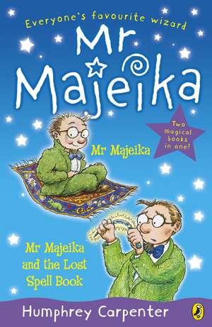 Mr Majeika and Mr Majeika and the Lost Spell Book bind-up de Humphrey Carpenter