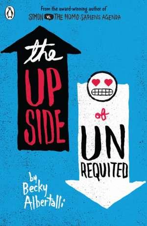 The Upside of Unrequited de Becky Albertalli