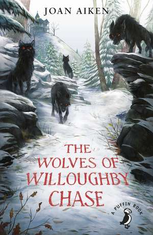 The Wolves of Willoughby Chase de Joan Aiken