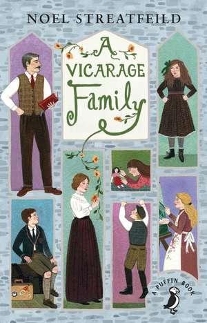 A Vicarage Family de Noel Streatfeild