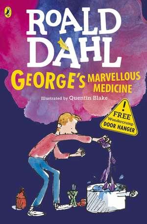 George's Marvellous Medicine de Roald Dahl