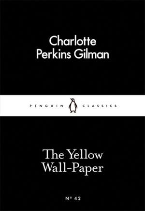 The Yellow Wall-Paper de Charlotte Perkins Gilman