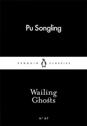 Wailing Ghosts de Pu Songling