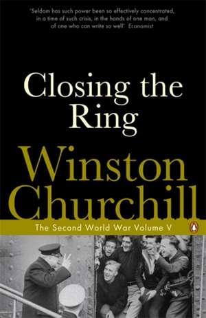 Closing the Ring: The Second World War de Winston Churchill