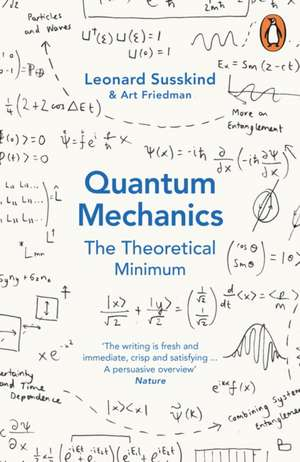 Quantum Mechanics: The Theoretical Minimum de Leonard Susskind