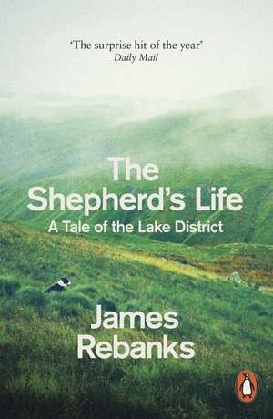 The Shepherd's Life: A Tale of the Lake District de James Rebanks