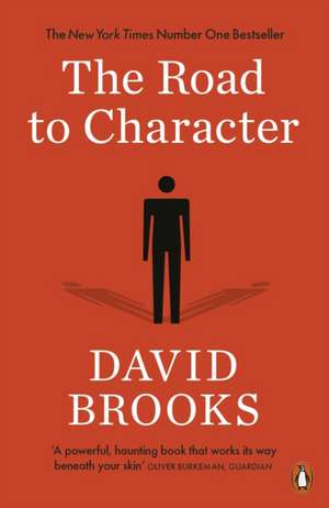 The Road to Character de David Brooks
